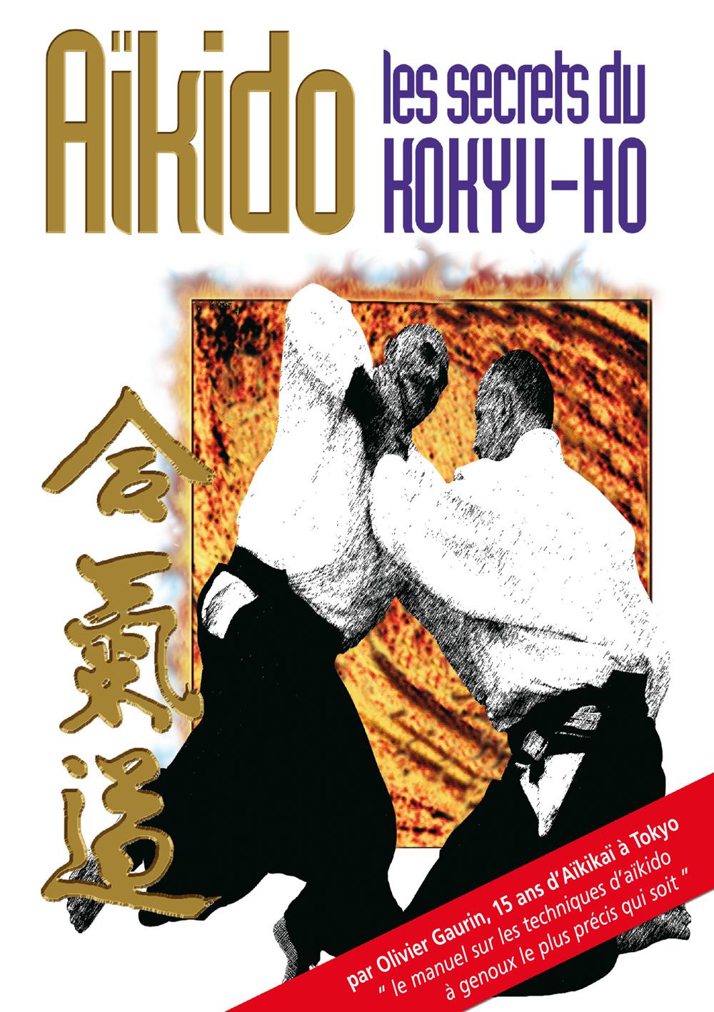 AÏKIDO Les secrets du Kokyû-hô