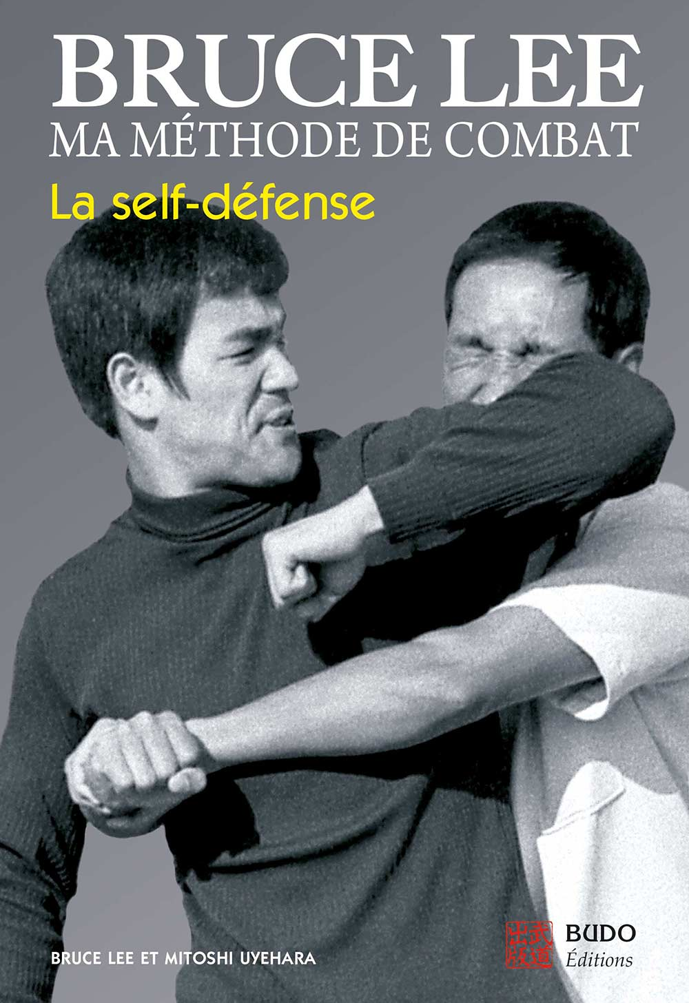 BRUCE LEE, MA MÉTHODE DE COMBAT, Self Défense
