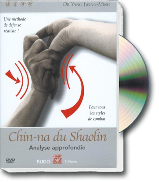 CHIN-NA DU SHAOLIN Analyse approfondie