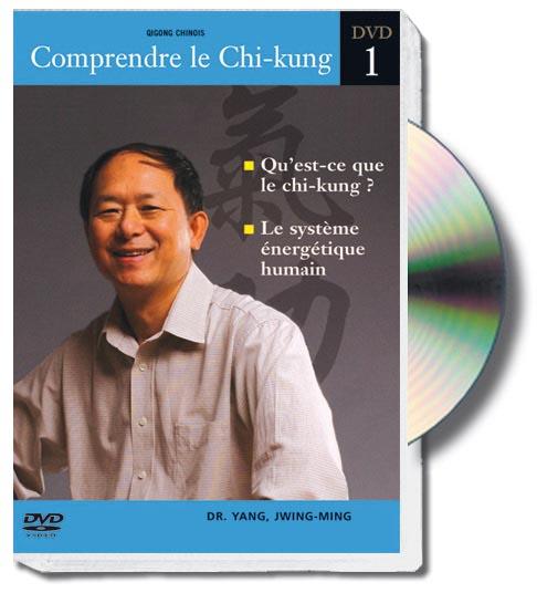 COMPRENDRE LE CHI-KUNG (1) Cours 1 et 2