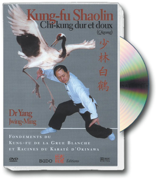 KUNG-FU SHAOLIN Chi-kung doux et dur