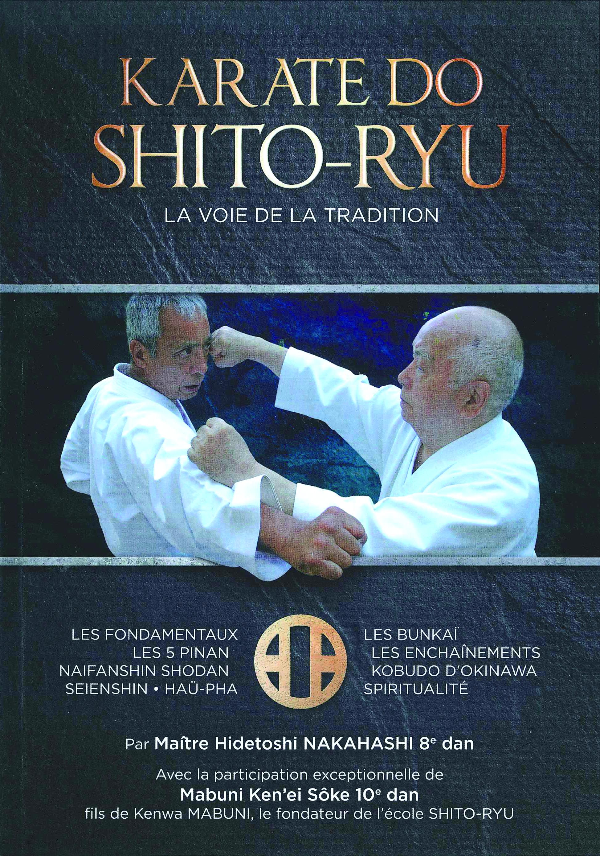 Karate-do shito-ryu, la voie de la tradition
