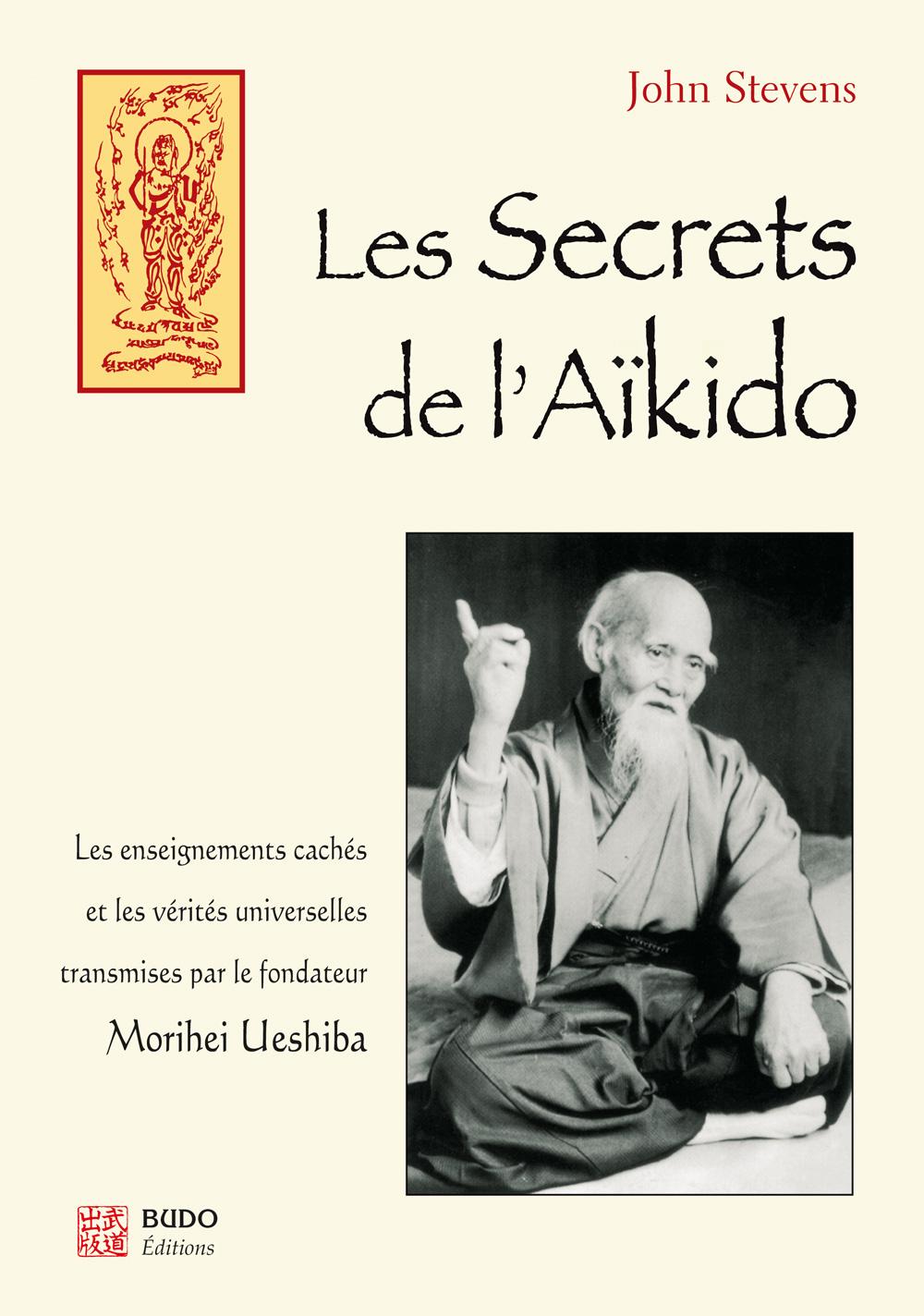 LES SECRETS DE L'AÏKIDO