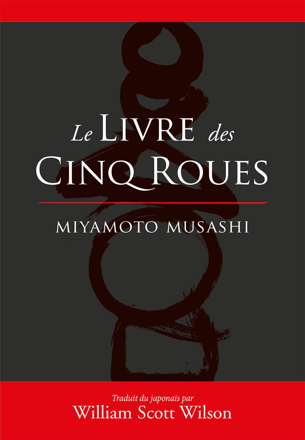 LE LIVRE DES CINQ ROUES (traduction W.S. Wilson)