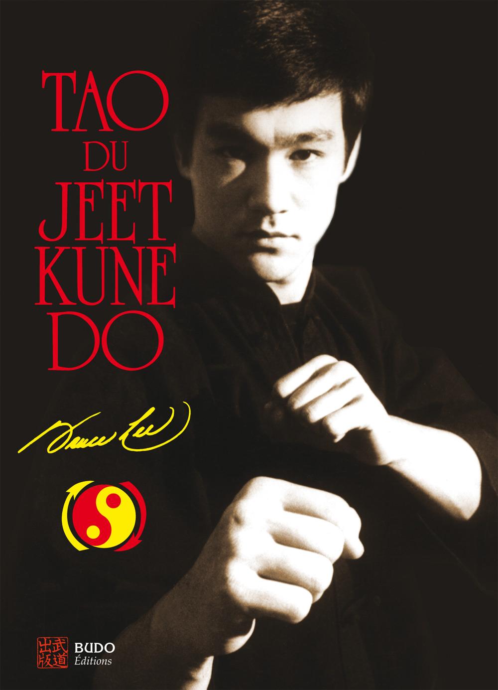 LE TAO DU JEET KUNE DO