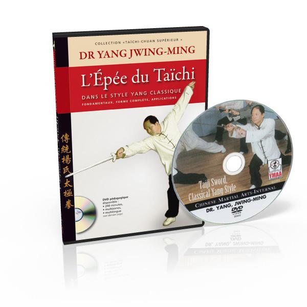 TAÏCHI-CHUAN SUPÉRIEUR L'épée du taïchi