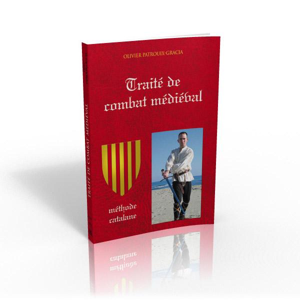 TRAITÉ DE COMBAT MÉDIÉVAL   Méthode catalane