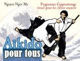 AIKIDO POUR TOUS (3) élèves avancés