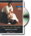 CHIN-NA DU SHAOLIN Application au combat, volume 1
