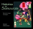 HISTOIRES DE SAMOURAÏS Récits de temps héroïques