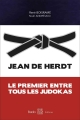 JEAN DE HERDT : Le premier entre tous les judokas