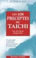 LES 108 PRÉCEPTES DU TAÏCHI Les clés de la progression