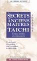 LES SECRETS DES ANCIENS MAÎTRES DE TAÏCHI