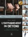 L'ENTRAÎNEMENT DU DÉTENU (1)
