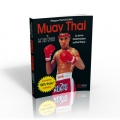 MUAY THAI  La boxe thaïlandaise authentique