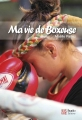 MA VIE DE BOXEUSE