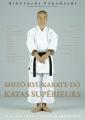SHITO-RYU KARATE-DO KATAS SUPÉRIEURS