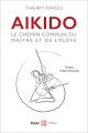 AIKIDO Le chemin commun du maître et de l'élève