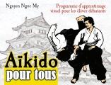 AIKIDO POUR TOUS (1) élèves débutants