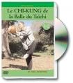 CHI-KUNG DE LA BALLE DU TAÏCHI (1)