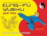 KUNG-FU WUSHU POUR TOUS (2)