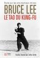 LE TAO DU GUNG-FU • Étude sur les arts martiaux chinois