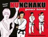 NUNCHAKU POUR TOUS (1) Techniques de maniement