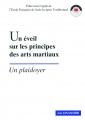 UN ÉVEIL SUR LES PRINCIPES DES ARTS MARTIAUX